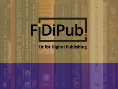 FiDiPub – Fit for Digital Publishing