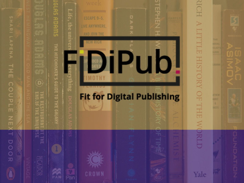 FiDiPub – Fit for Digital Publishing