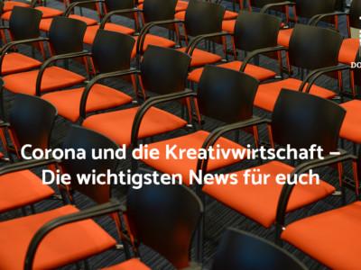Corona und die Kreativwirtschaft – Die relevanten News für die KuK