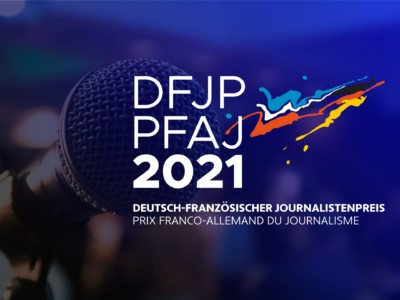 Deutsch-Französischer Journalistenpreis 2021
