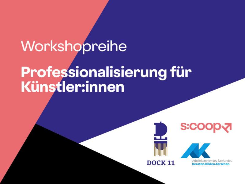 Workshop-Reihe »Professionalisierung für Künstler*innen« 1
