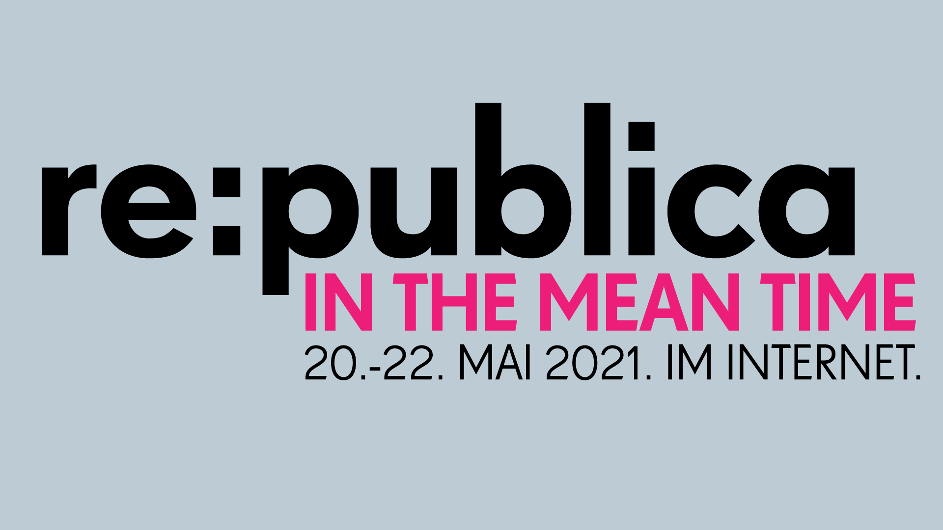 re:publica 2021 – In The Mean Time