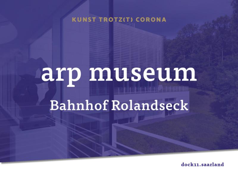Kunst trotz(t) Corona – Arp Museum Bahnhof Rolandseck