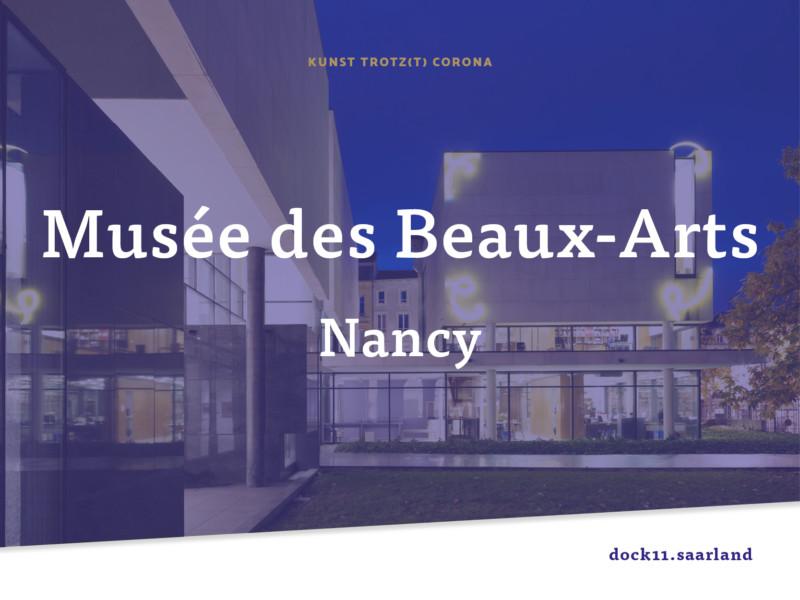 Kunst trotz(t) Corona – Musée des Beaux-Arts de Nancy