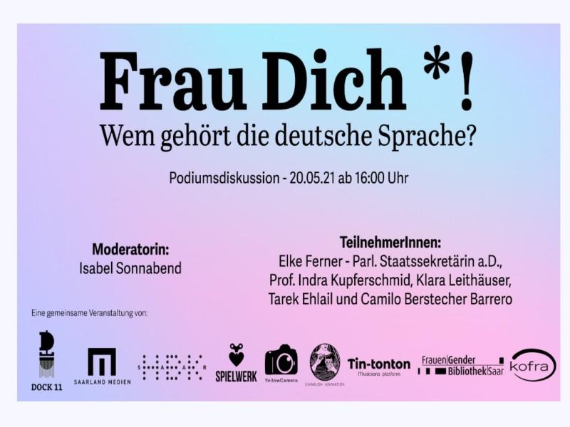 Podiumsdiskussion »Frau Dich *! Wem gehört die deutsche Sprache?«
