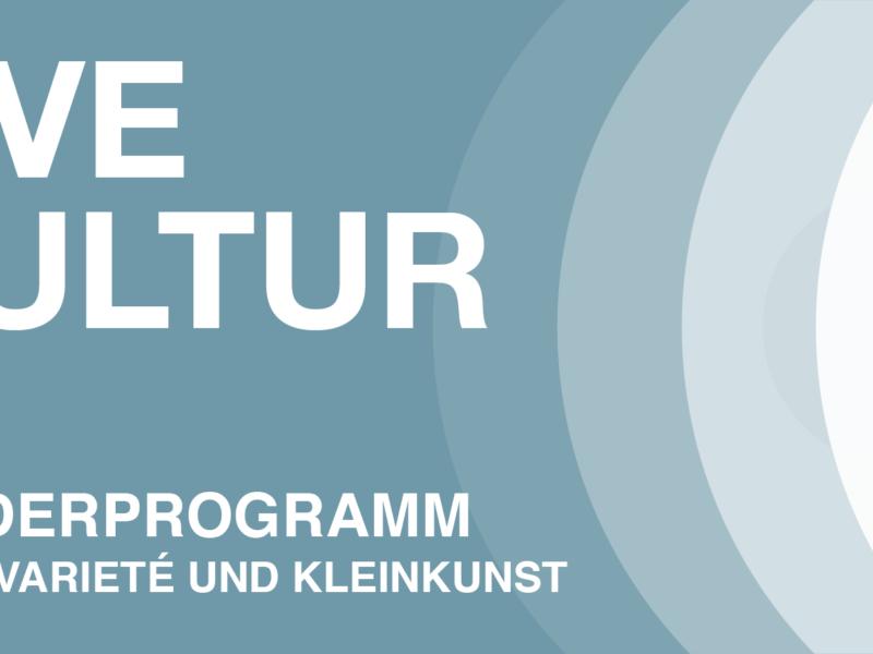 NEUSTART KULTUR: LIVE Kultur