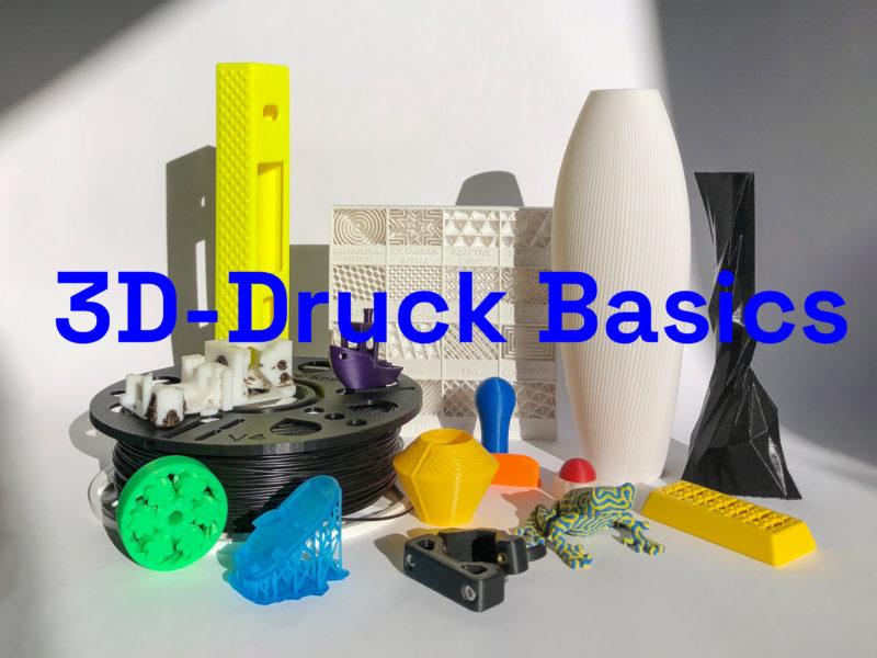 3D-Druck Basics