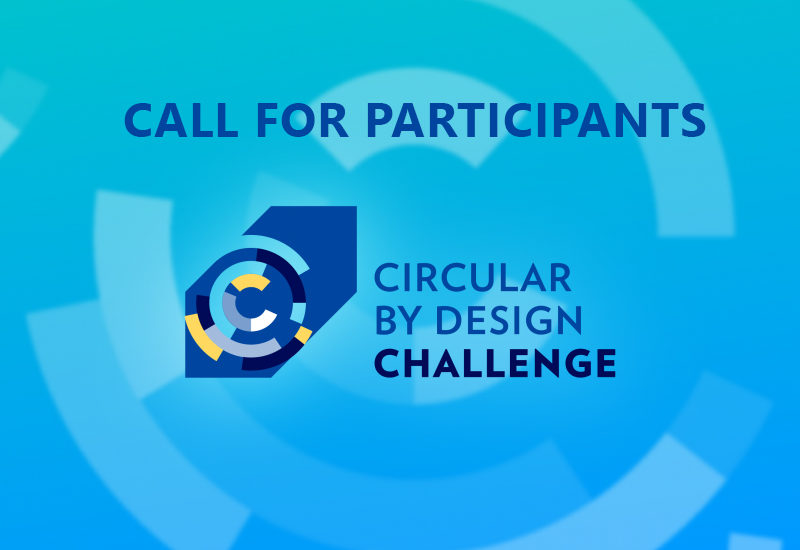 Circular by Design Challenge Call for Participants